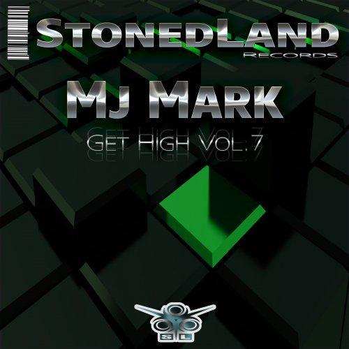 Mj Mark (SL Recs) - Get High Vol.7 (Radio Mix) 08/11/2014