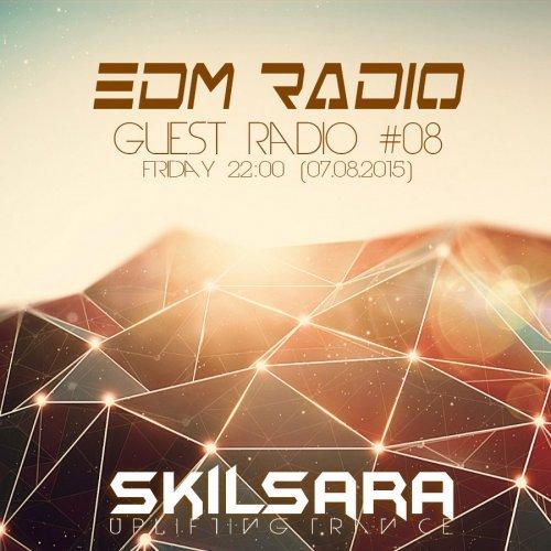 EDM Radio – Guest radio #8 [Skilsara] (7.08.2015)