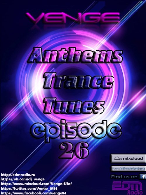 Venge - Anthems Trance Tunes Episode 26 (01.02.2017)  (Exclusive  Radioshow) [EDM Radio]