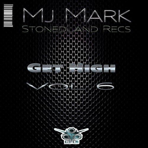 Mj Mark (SL Recs) - Get High Vol.6 (Radio Mix) 26/10/2014