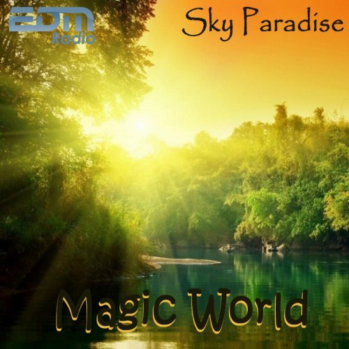 Sky Paradise - Magiс World #01 (03.08.2015) 23:00