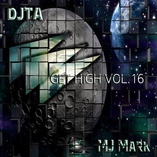 DJTA, Mj Mark (SL Recs)- Get High Vol.16 (Radio Edit) 01/08/2015