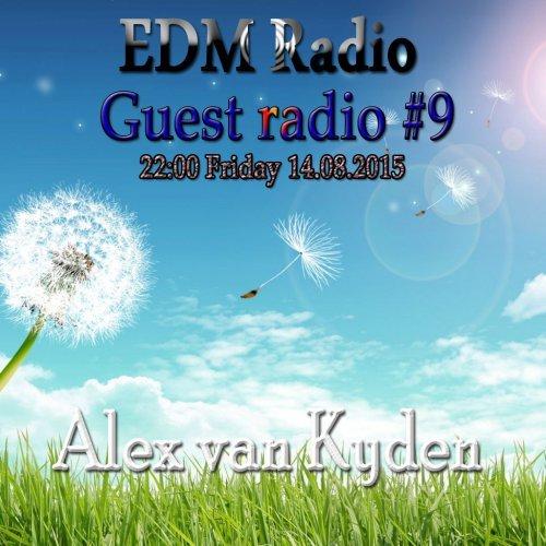 EDM Radio – Guest radio #9 [Alex van Kyden] (14.08.2015)