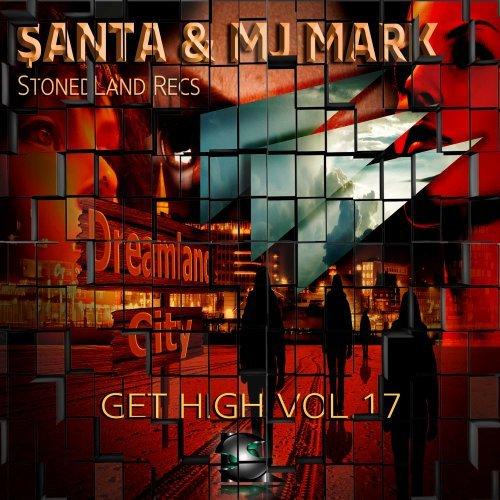 $anta, Mj Mark (SL Recs)- Get High Vol.17 (Radio Edit) 26/08/2015