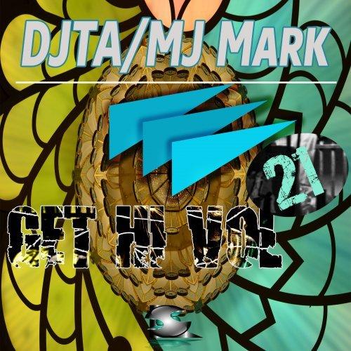 DJTA, Mj Mark (SL Recs)- Get High Vol.21 (Radio Edit) 07/11/2015